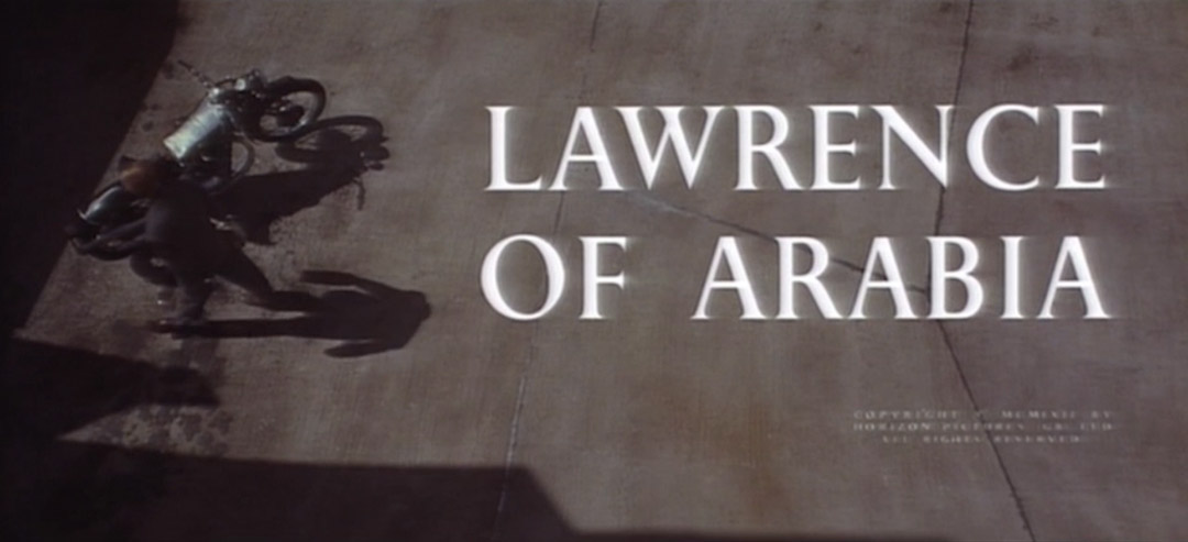 VIDEO: Title Sequence – Lawrence of Arabia (1962) Previous Restoration