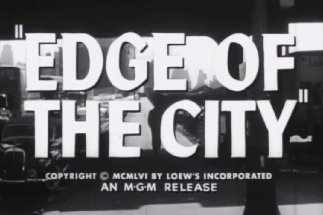 VIDEO: Trailer – Edge of the City (1957) Theatrical Trailer